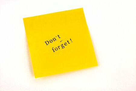 not forget: Yellow Post note Do not forget Stock Photo