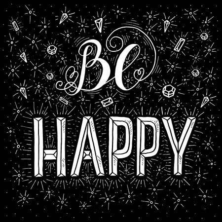 mindful: Be happy - handdrawn typography design element. Vector lettering.