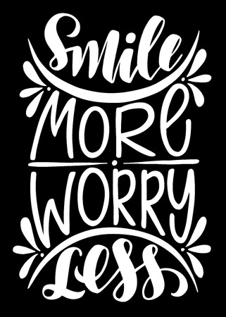 Smile more worry less.Inspirational quote.Hand drawn illustration with hand lettering.