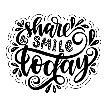 Share a smile today.Inspirational quote. Hand drawn illustration with hand lettering.  イラスト・ベクター素材