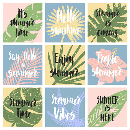 Set of hand drawn cards with tropical leaf and lettering.Say hello to summer. Summer time, summer vibes, summer is coming, enjoy summer, summer is here.