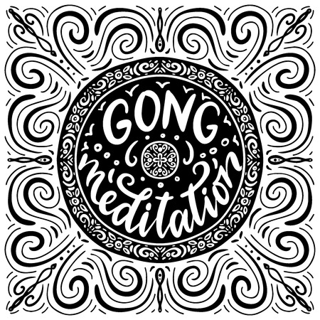 Gong meditation.