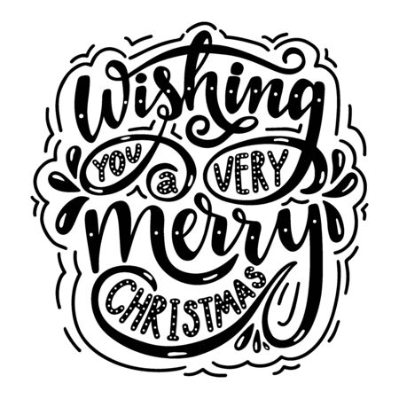 Wishing you a very merry christmas. Poster with hand drawn lettering.Vector illustration. Иллюстрация