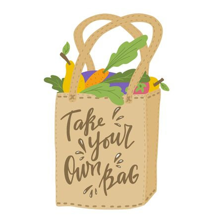Take your own bag. Vector illustration of cloth bag with lettering.  Illusztráció