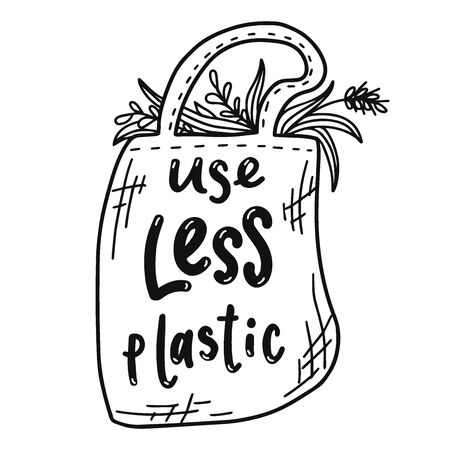 Use less plastic. Motivational  phrase. Vector lettering illustration.