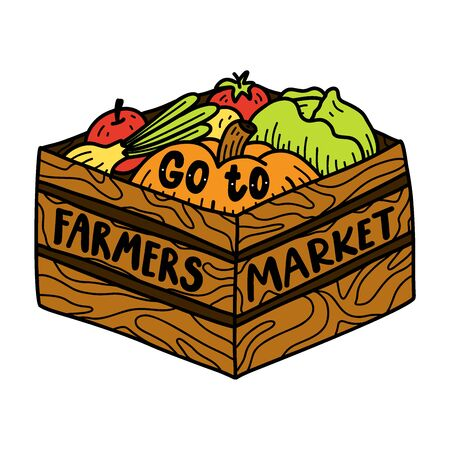 Go to farmers market. Motivational phrase. Vector illustration with lettering.