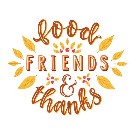 Food Friends & thanks. Hand drawn illustration with hand lettering.