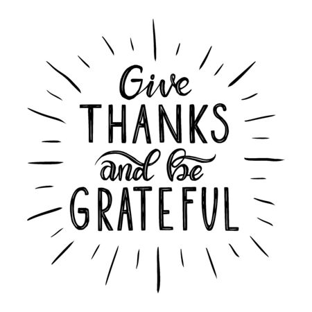 Give thanks and be grateful. Hand drawn illustration with hand lettering.  イラスト・ベクター素材