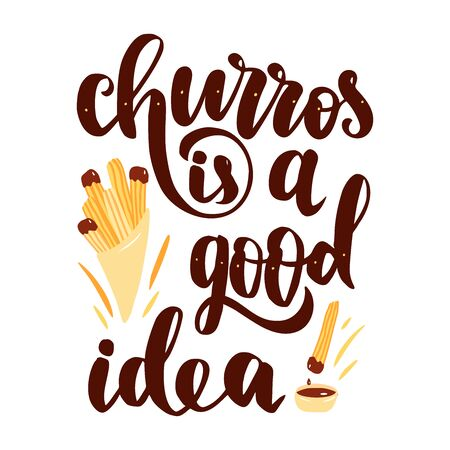 Churros is a good idea. Hand drawn lettering phrase with churros sticks in paper bag, chocolate sauce. 일러스트