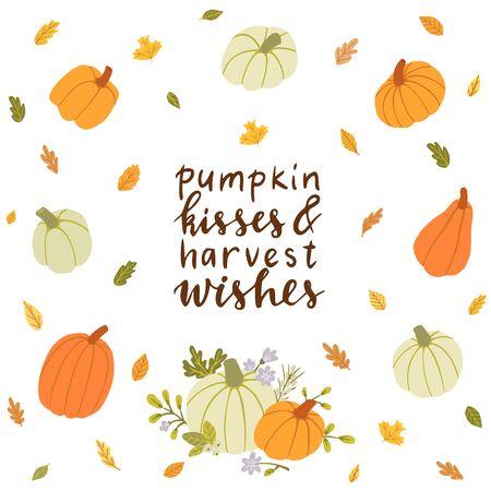 Pumpkin kisses & harvest wishes. Hand drawn illustration with hand lettering, pumpkins, autumn leaves. Illusztráció