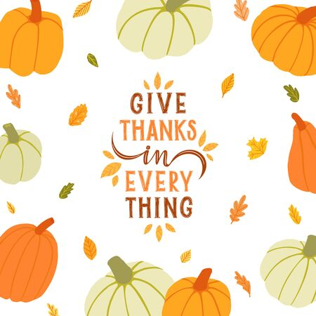Give thanks in everything. Hand drawn card with hand lettering,  pumpkins, leaves.