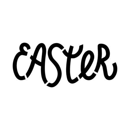 Easter. Hand drawn lettering phrase. Vector calligraphic illustration for greeting cards, posters, prints, t-shirts.