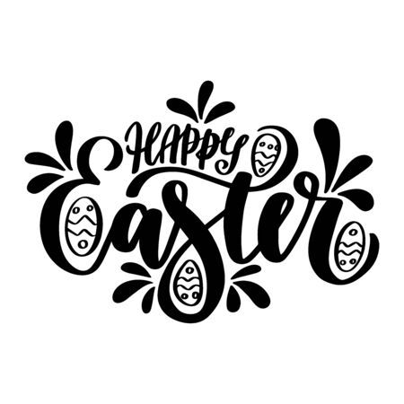 Happy Easter. Hand drawn lettering phrase. Vector calligraphic illustration for greeting cards, posters, prints, t-shirts.