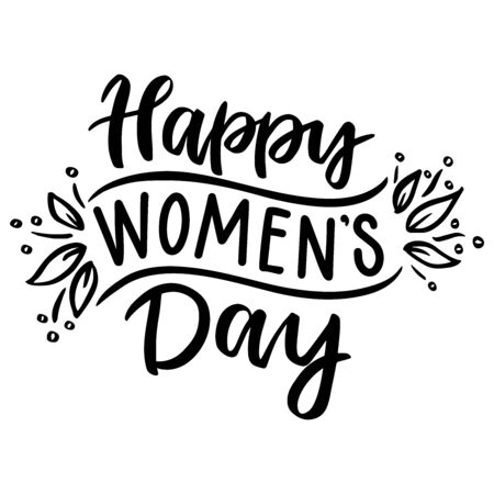 Happy women's day. 8 march. Hand drawn lettering phrase. Vector calligraphic illustration for greeting cards, banners, posters, prints, t-shirts.
