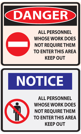 do not enter: A working index prohibiting people in the work zone who do not work in it.