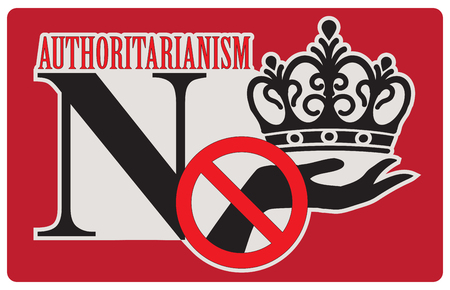 Refusal to authoritarianism, label No authoritarianism. Vector illustration. Illustration