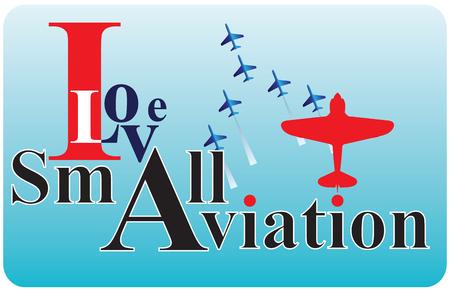 Banner I love Small Aviation. Vector illustration. Illustration