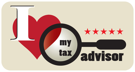 Poster design with a text, I love my tax advisor. Vector illustration. Illustration