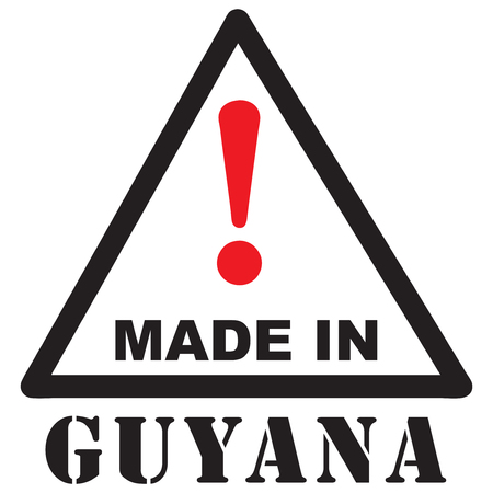 Attention Sign - Attention Made in Guyana. Vector illustration.