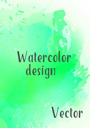 Vector watercolor background.Modern abstract background with splashes of watercolor paint. Template of design. Suitable for banner design, poster, booklet, report, journal. EPS 10.
