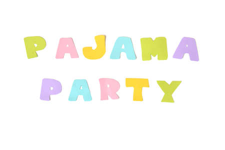 pajama party: Pajama party text on white background - isolated