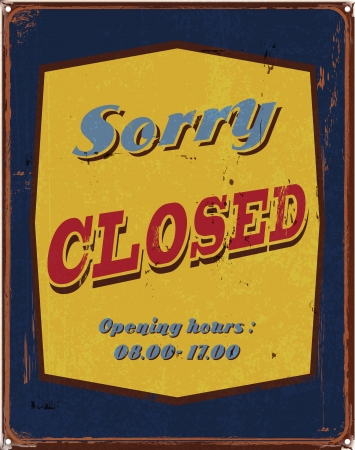 vintage tin poster sorry closed sign Vector