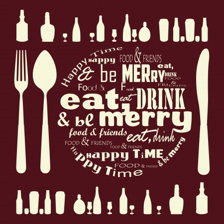 Eat, Drink and Be Merry typography Vector