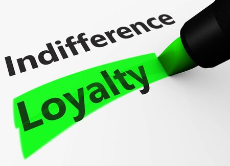 retailing: Marketing and business concept with a 3d render of indifference text and loyalty word highlighted with a green marker.