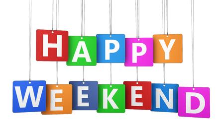 fin de semana: signo Feliz fin de semana en el colorido concepto etiquetas con la palabra y las letras 3d aislado en el fondo blanco. Foto de archivo