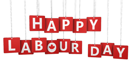 labour day: Happy labour day Canadian national holiday concept with sign, letters and Canada symbol on paper tags isolated on white background.
