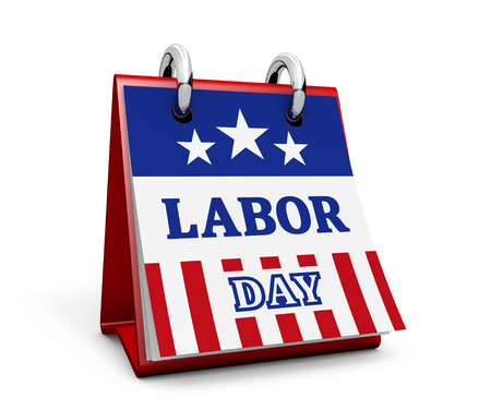 Labor day United States national workers holiday concept with sign and american flag colors and stars on a desk calendar page 3D illustration on white background.