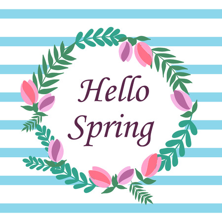 hello spring in a circle on a blue striped background with flowers leaves pink tulips card vector. Vettoriali