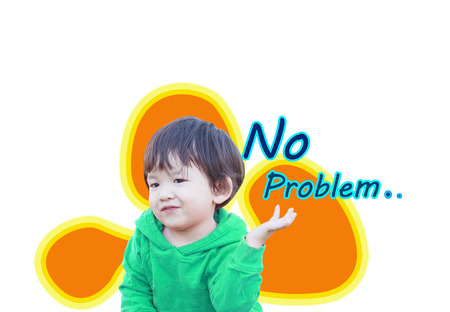 Closeup cute asian kid with no problem word isolated on white background
