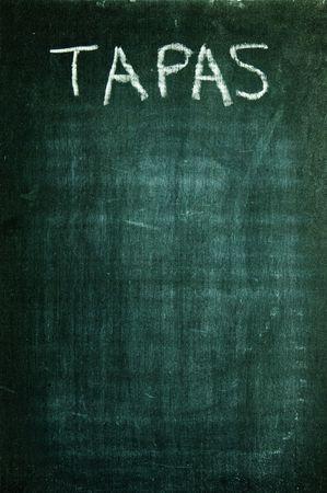 tapas: tapas written with a chalk on a blackboard