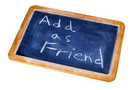 add as friend written in a blackboard Stock Photo - 8919555