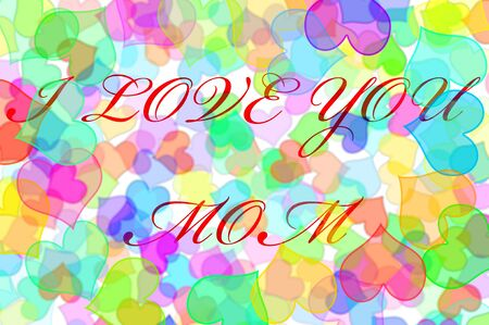 sentence I love you mom written in a background full of hearts of different colors photo