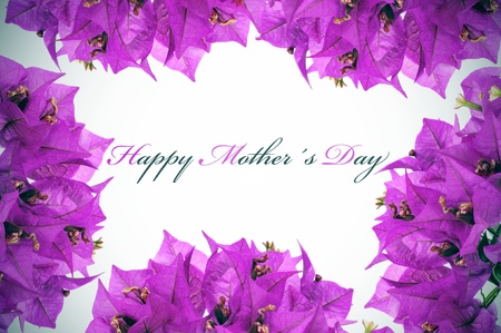 bougainvillea flowers: happy mothers day written on a background with purple flowers
