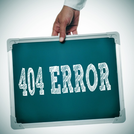 hand holding a chalkboard with the message 404 error written in it Stock Photo - 22120149