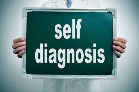 self exam: a man wearing a white coat holding a chalkboard with the text self diagnosis written in it