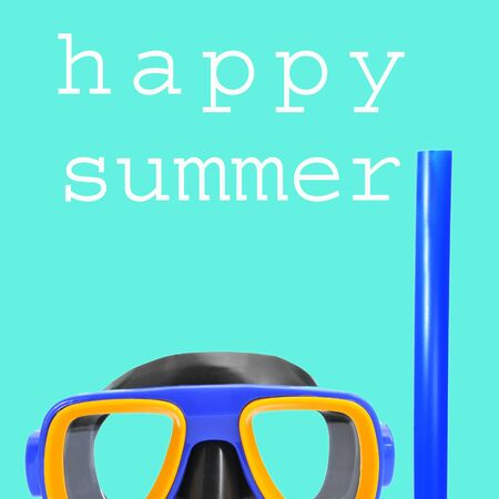 diving mask: closeup of a diving mask and a snorkel and the text happy summer written in white on a cyan background