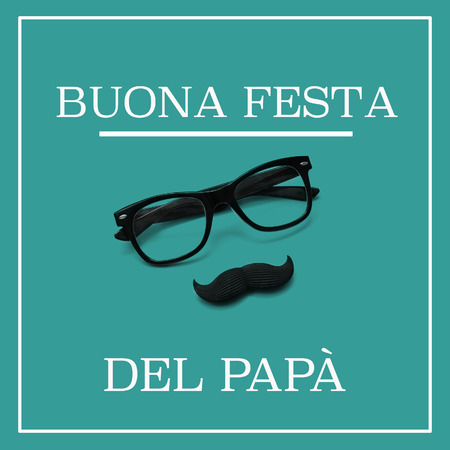 moustache: happy fathers day in italian, and a pair of black eyeglasses and a moustache forming a man face, against a green background