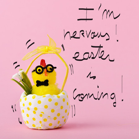 hitched: a teddy chick in a hitched egg decorated with a dot-pattern and the text I am nervous easter is coming handwritten, against a pink background