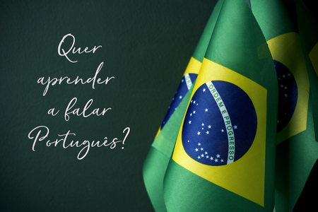 some flags of brazil and the question quer aprender a falar portugues?, do you want to learn to speak portuguese? written in portuguese, against a dark green background
