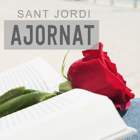 Text Sant Jordi for the feast of Saint Georges Day, when it is tradition to give red roses and books in Catalonia
