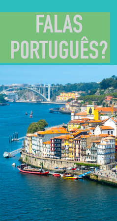 the Douro river and the Ribeira District in Porto, Portugal, and the question do you speak Portuguese, written in Portuguese, in a vertical format to use for mobile stories or as smartphone wallpaper