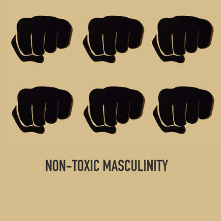 the text non-toxic masculinity and some fists cut out in a black paper on a brown background