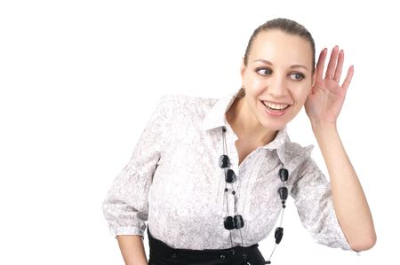 Beautiful business woman trying to hearring some sound isolated over white background Stock Photo - 6293248