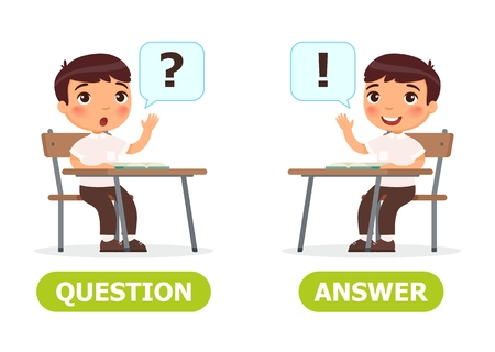 Boy sits at a school desk and raising hand. English opposite word of question and answer illustration