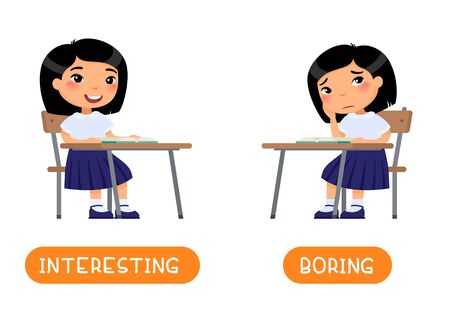 Antonyms concept, INTERESTING and BORING Educational word card with opposites. Flash card for English studying. Little Asian schoolgirl listens with interest to the lesson, child is bored.Flat vector illustration with typography