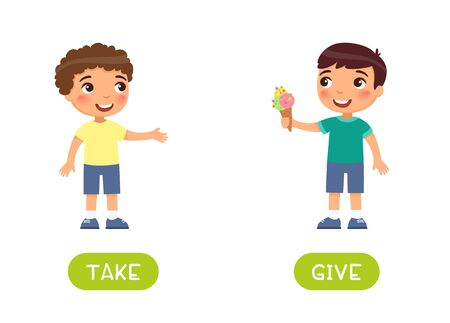 Opposites concept, GIVE and TAKE. Word card for language learning. Little boy holds out ice cream to a friend. Flat illustration with typography. Flashcard with antonyms for children vector template. Ilustrace
